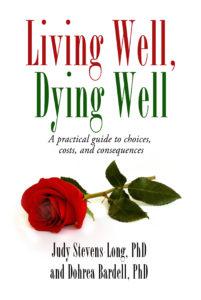 Judy Stevens Long Living Well Dying well