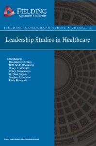 Leadership Studies in Healthcare