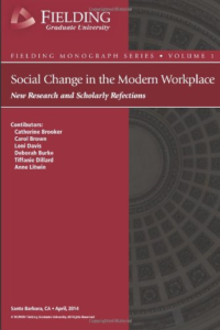 Social Change in the Modern Workplace: New Research and Scholarly Reflections