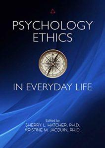 Psychology Ethics in Everyday Life