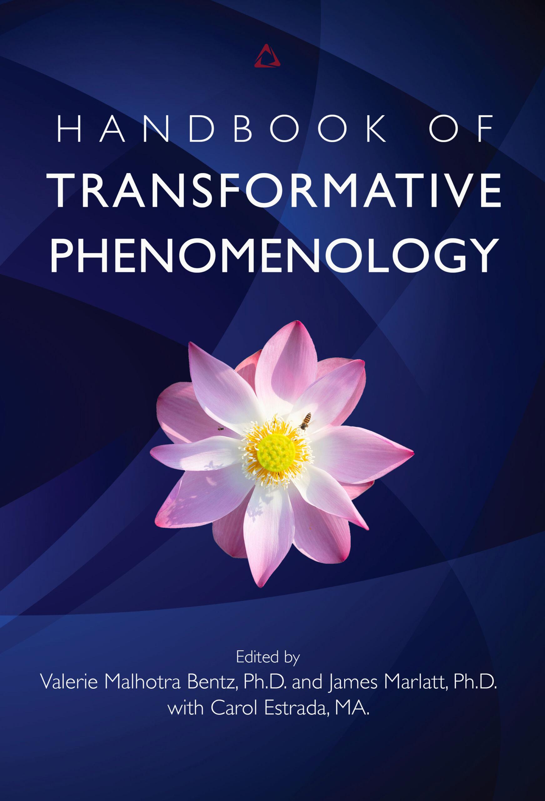Handbook of Transformative Phenomenology