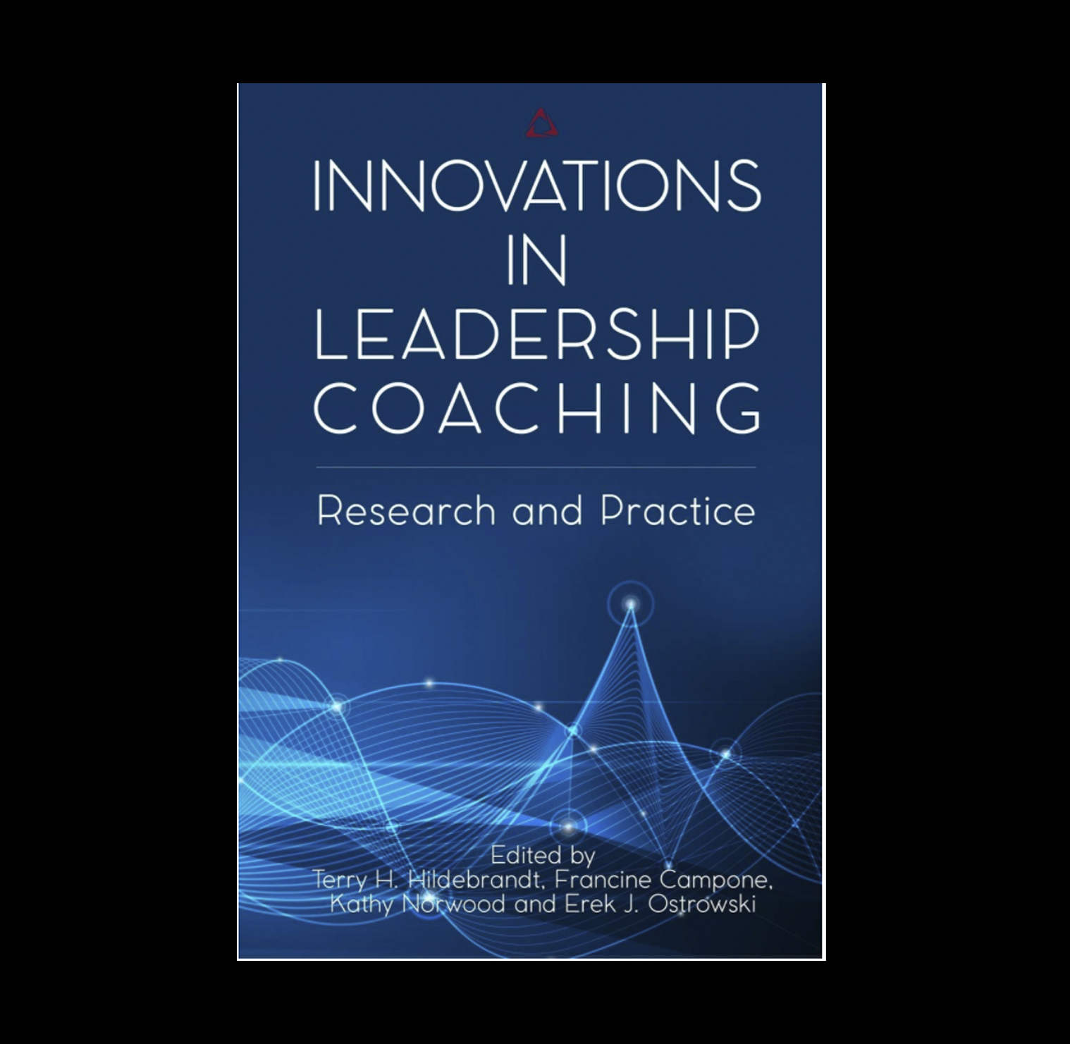 Innovations in Leadership Coaching