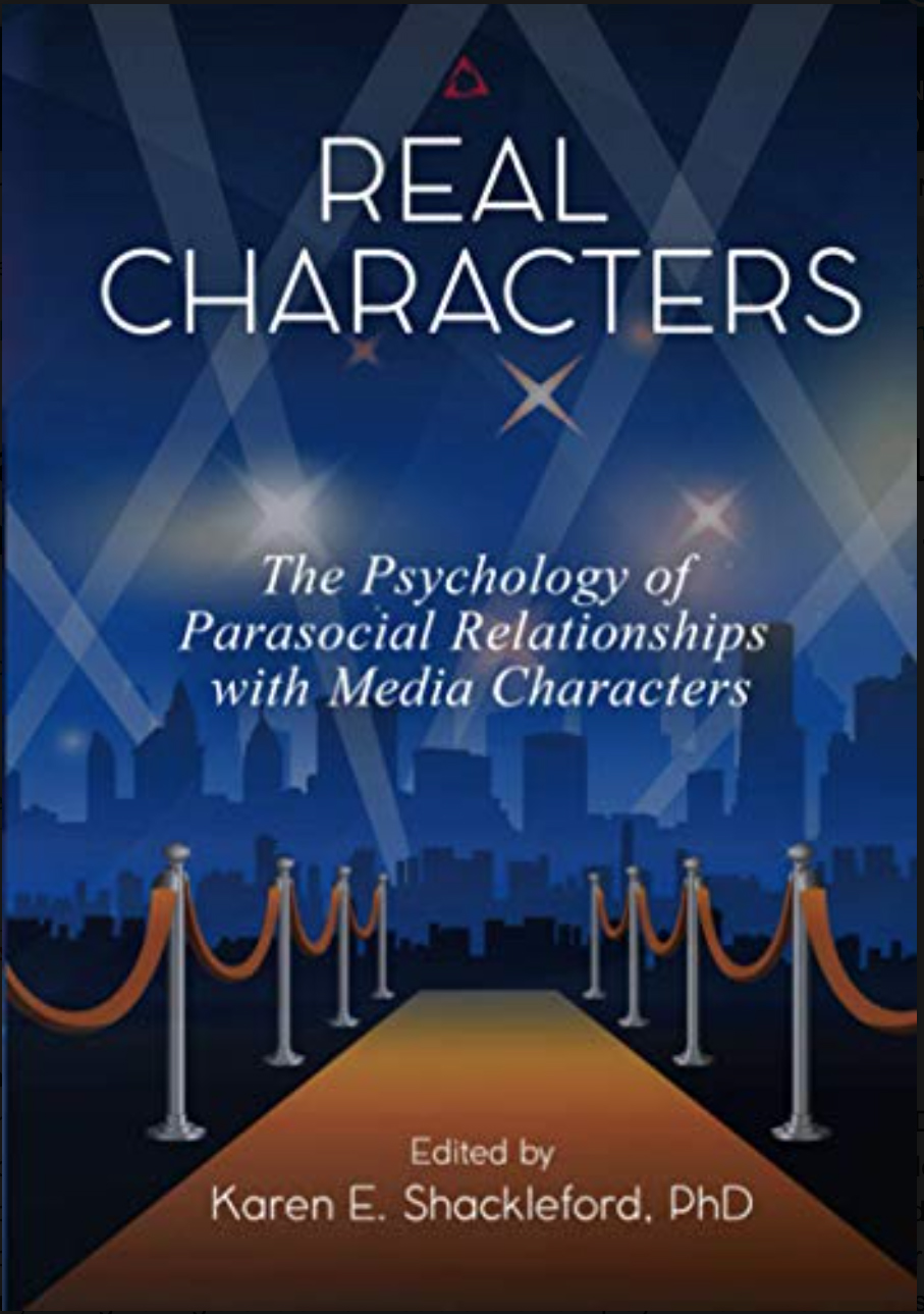 Real Characters: The psychology of parasocial relationships with media characters