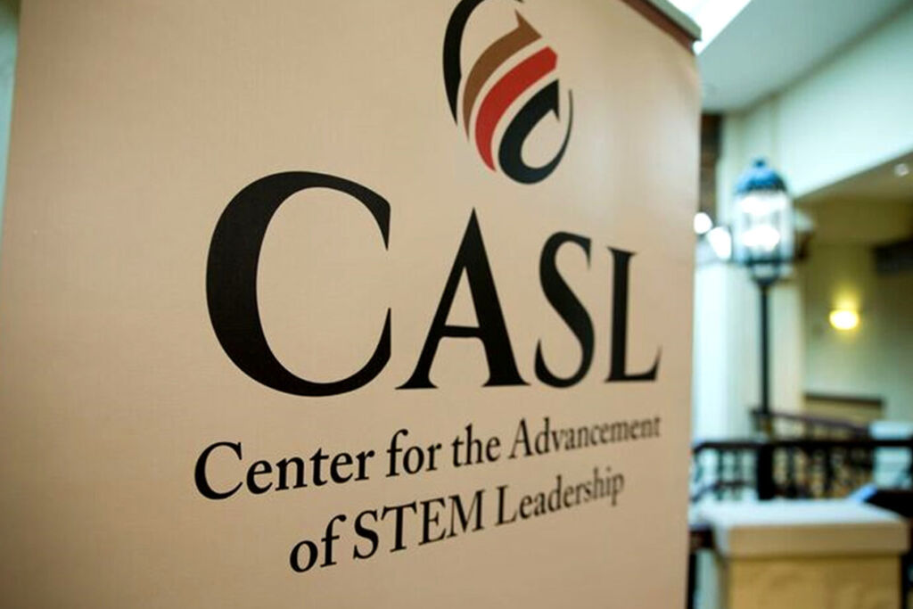 The Center for the Advancement of STEM Leadership (CASL)
